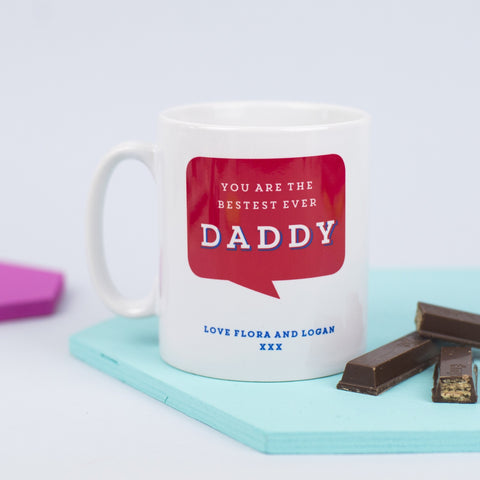 Personalised 'Bestest Ever Daddy' Mug