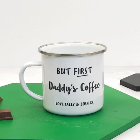 But First Daddy's Coffee Enamel Mug