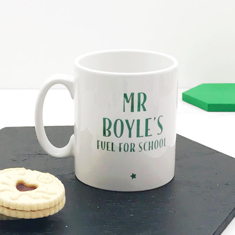 Personalised Teacher's 'Fuel For School' Mug