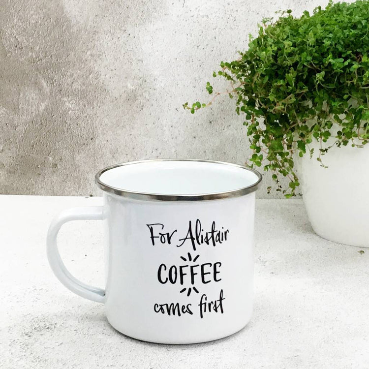 Coffee Comes First Enamel Mug