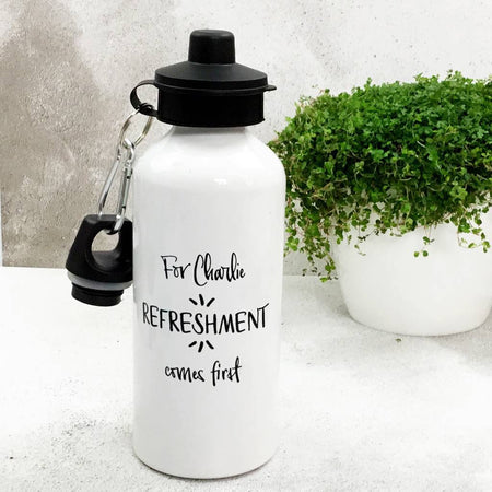 'Refreshment Comes First Water Bottle