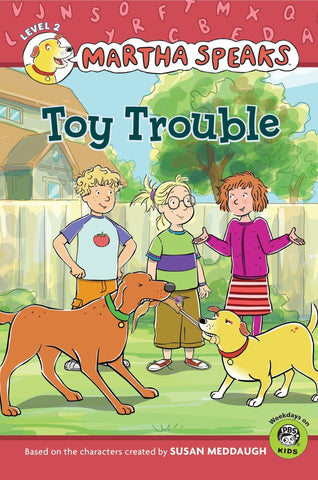 Martha Speaks: Toy Trouble