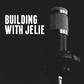 Building with Jelie