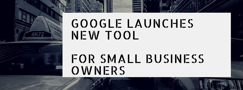 Google Launched a NEW Tool For Small Businesses!