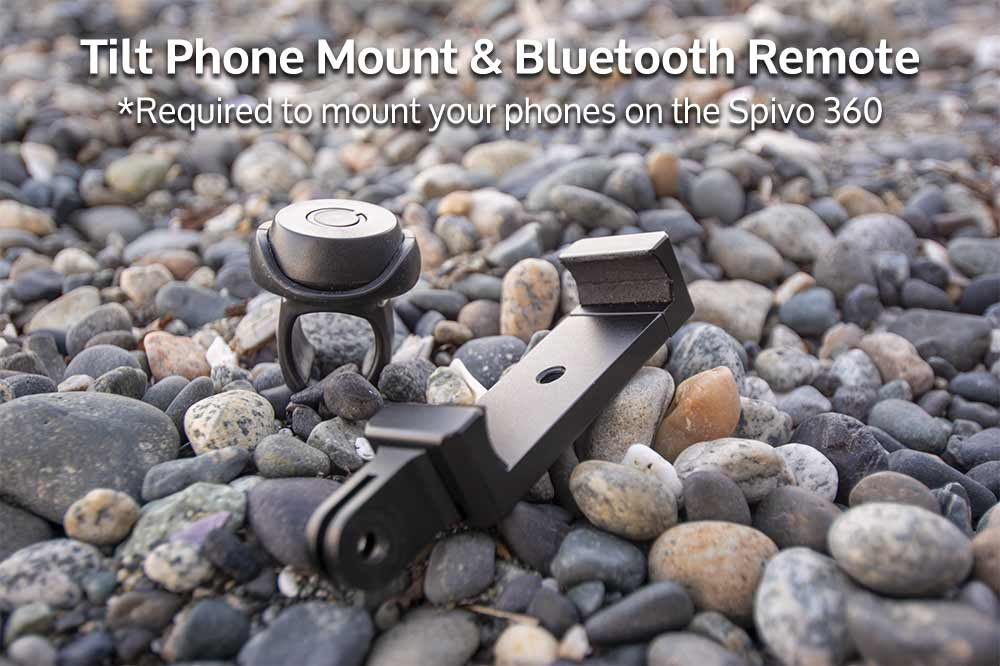Spivo 360 Add-on: Tilt Phone Mount and Bluetooth Remote