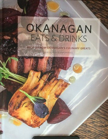 Cook Book -Okanagan Eats & Drinks