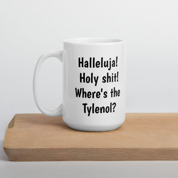 Mug -Where's the Tylenol?