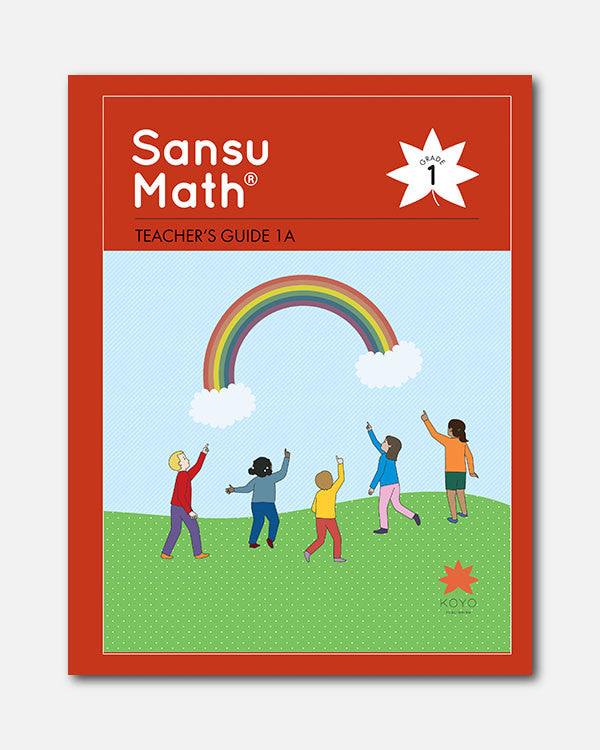 Sansu Math® Teacher's Guide 1A
