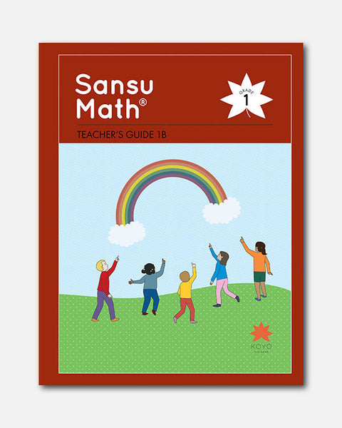 Sansu Math® Teacher's Guide 1B