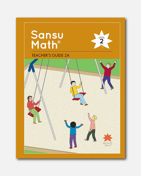 Sansu Math® Teacher's Guide 2A