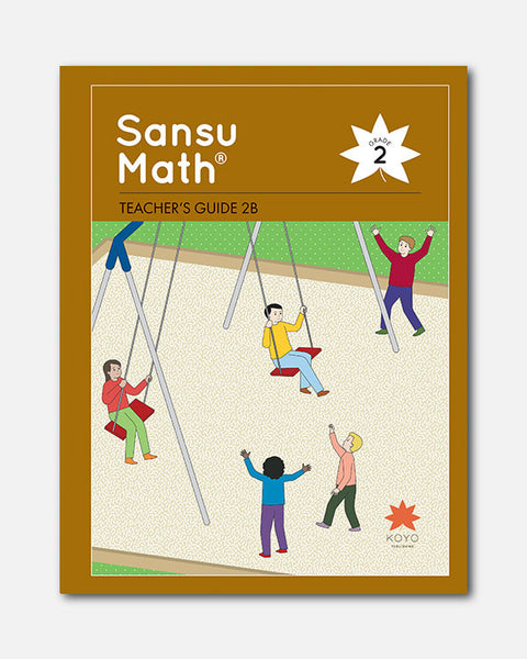 Sansu Math® Teacher's Guide 2B