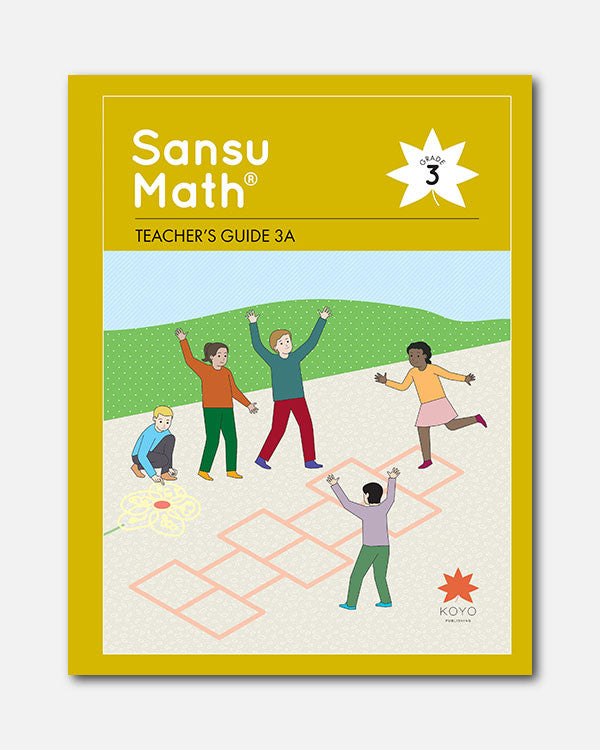 Sansu Math® Teacher's Guide 3A