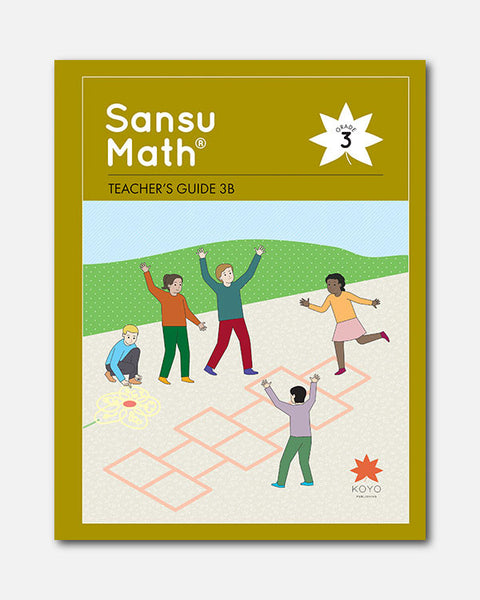 Sansu Math® Teacher's Guide 3B