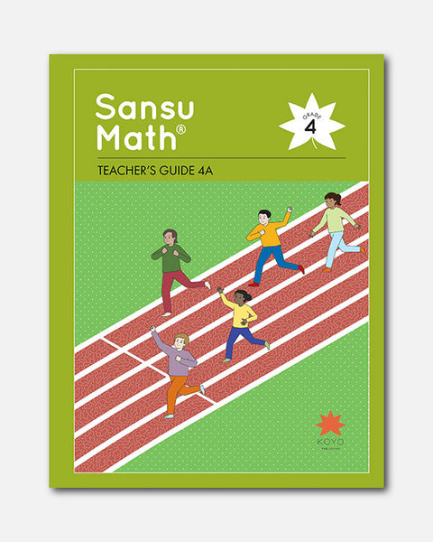 Sansu Math® Teacher's Guide 4A