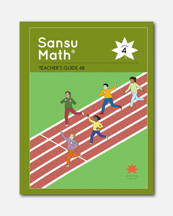 Sansu Math® Teacher's Guide 4B