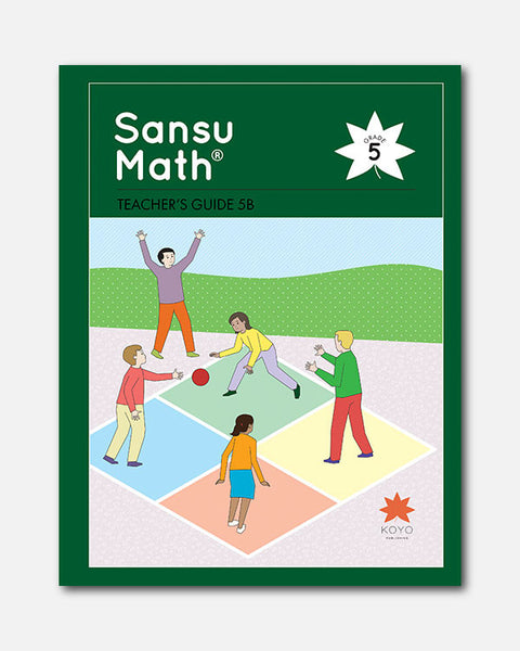 Sansu Math® Teacher's Guide 5B