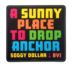 A Sunny Place to Drop Anchor Sticker