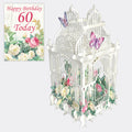 """60 Today Flower Cage"" - 3D Pop Up Greetings Card"