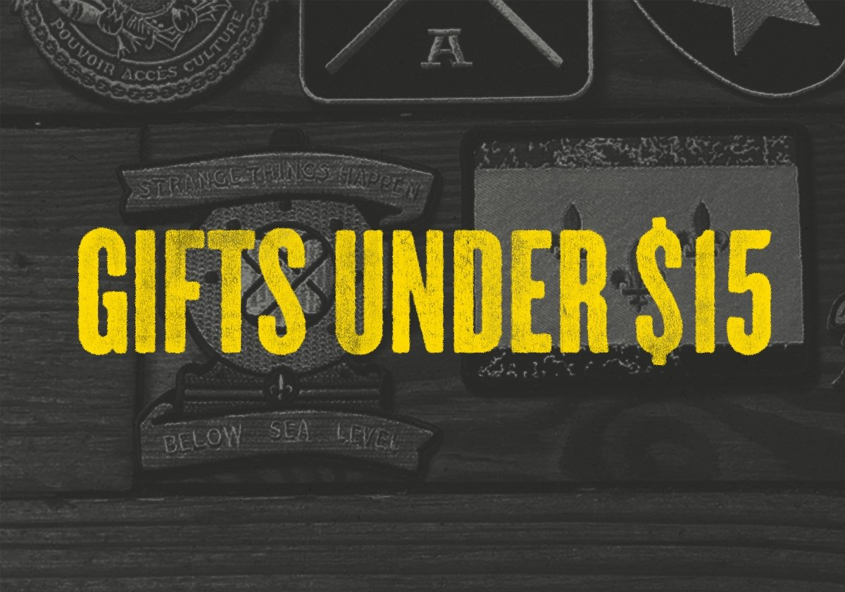 Gifts Under $15 | Dirty Coast Press