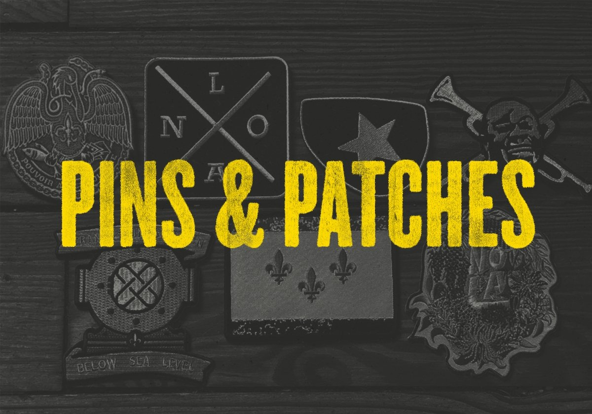 Pins & Patches | Dirty Coast Press
