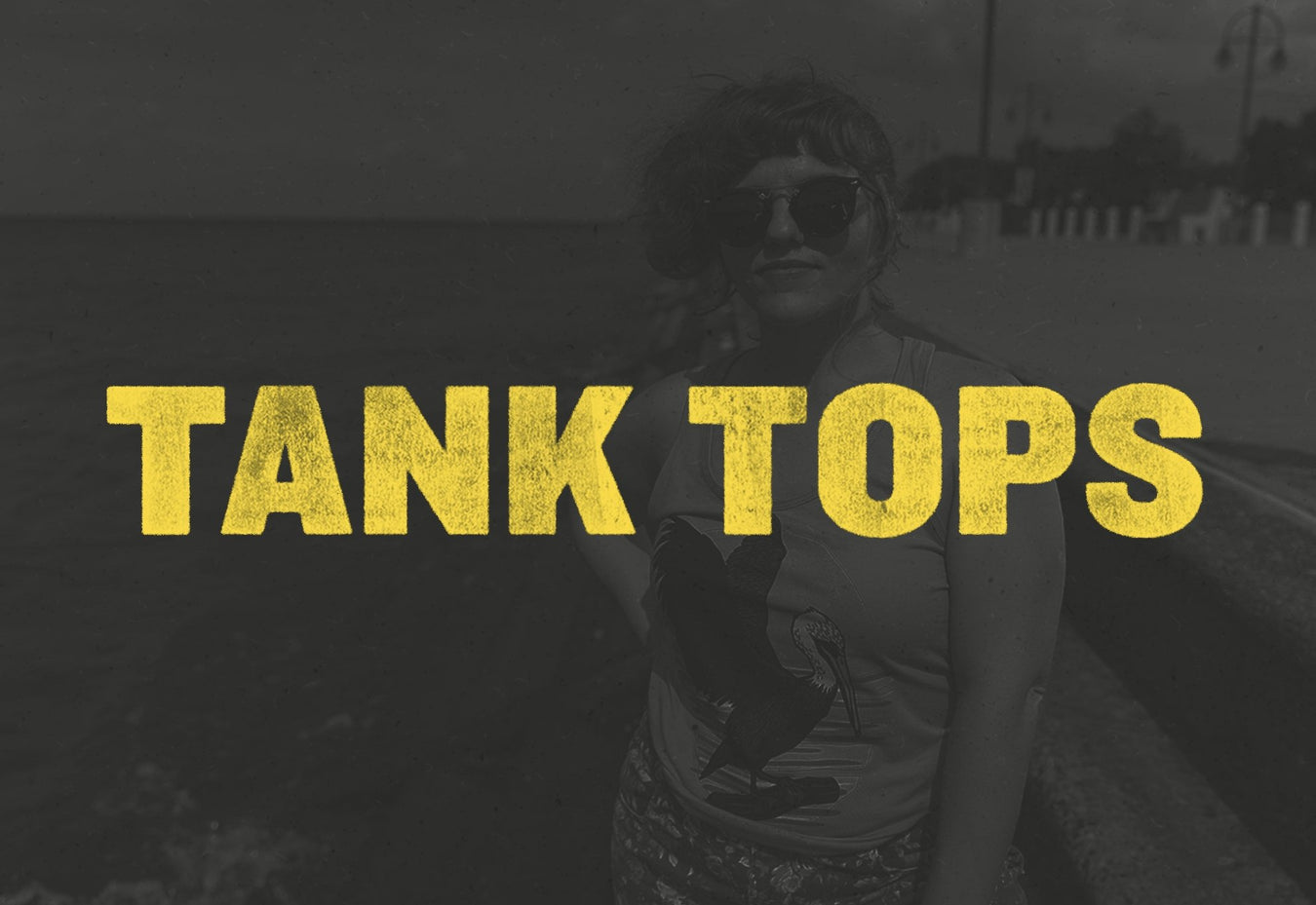 Tank Tops | Dirty Coast Press
