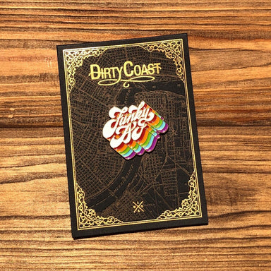 Funky AF Pin - Dirty Coast Press