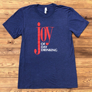Joy Of Day Drinking - Dirty Coast Press