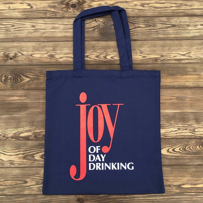 Joy Of Day Drinking Tote - Dirty Coast Press