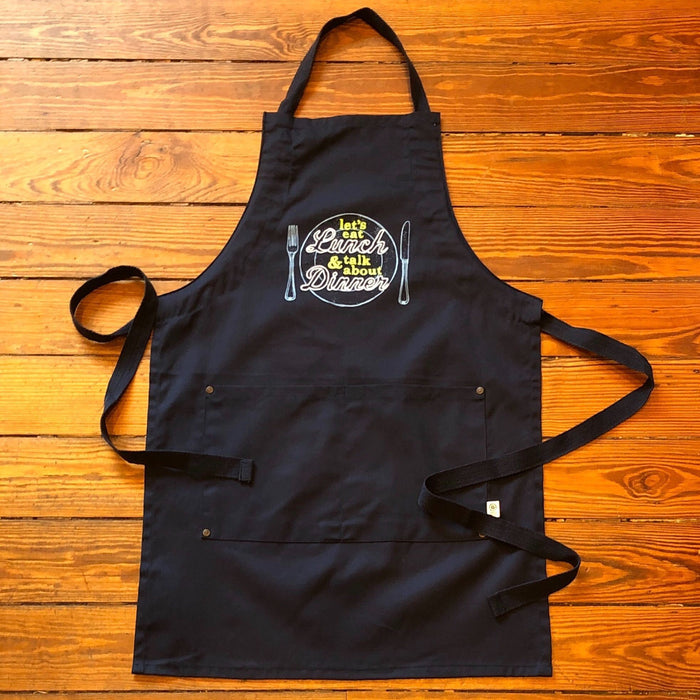 Let's Eat Lunch & Talk About Dinner Apron - Dirty Coast Press