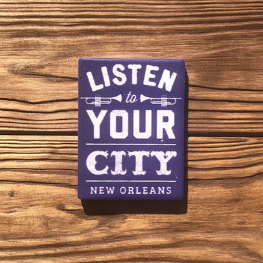 Listen To Your City Magnet - Dirty Coast Press