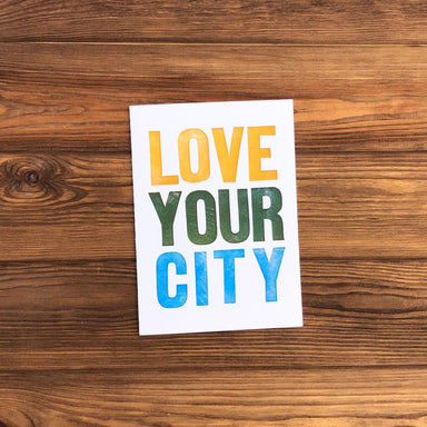 Love Your City Greeting Card - Dirty Coast Press