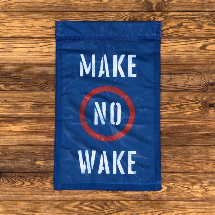 Make No Wake Yard Flag - Dirty Coast Press