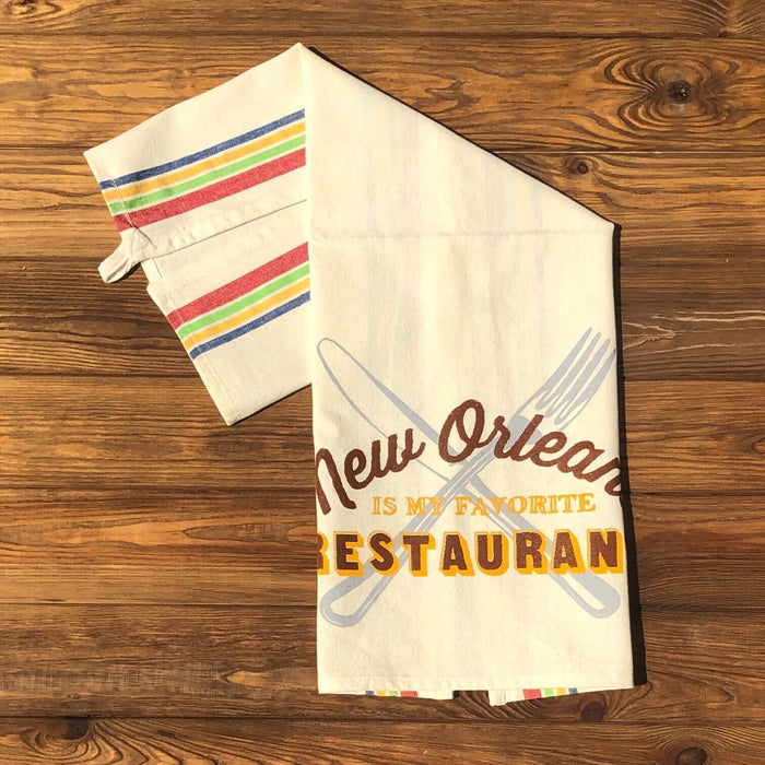 New Orleans Is My Favorite Restaurant Tea Towel - Dirty Coast Press