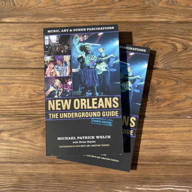 New Orleans : The Underground Guide - Dirty Coast Press