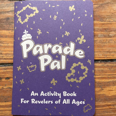 Parade Pal Book - Dirty Coast Press