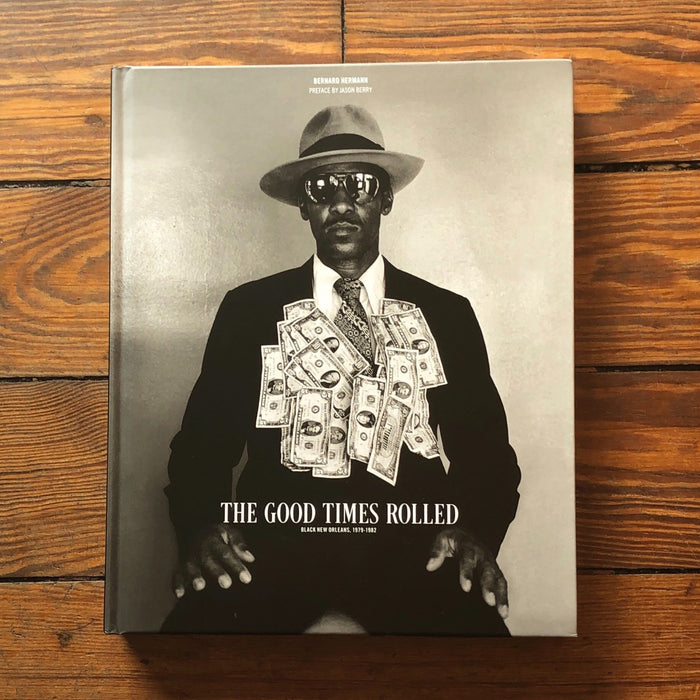 The Good Times Rolled - Dirty Coast Press