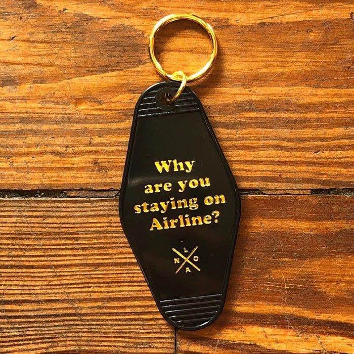 Why Are You Staying On Airline? Motel Keychain - Dirty Coast Press