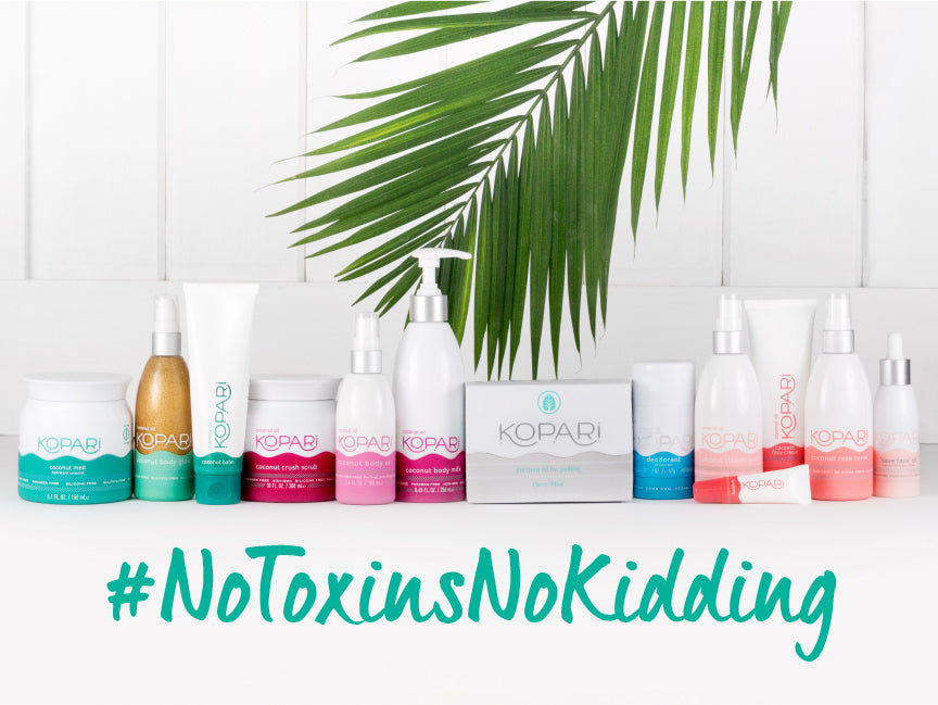 #NoToxinsNoKidding Kopari products