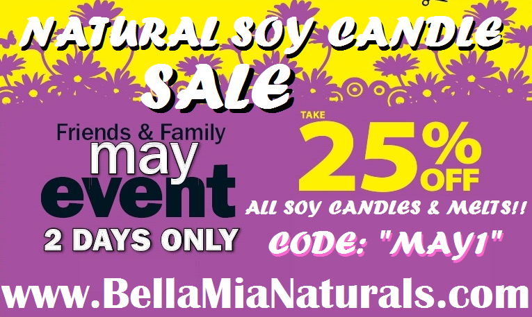Take 25% OFF 2 Days Only!! May Candle Sale!!