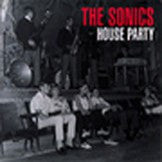 Sonics  - House Party