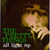 Pretty Things  - All Light Up