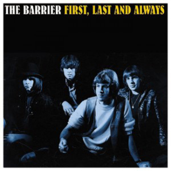 Barrier - First, Last and Always