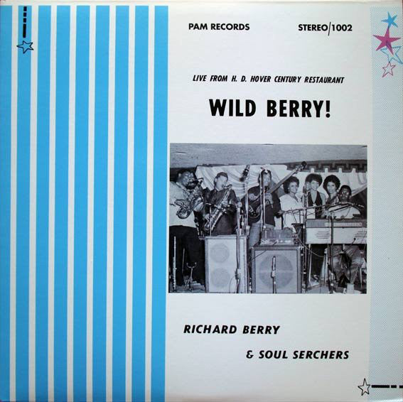 Richard Berry & Soul Serchers | Wild Berry!