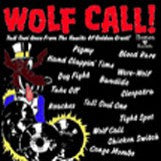Wolf Call !!!  - Various Artists