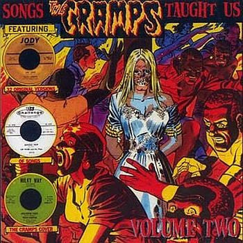 Songs The Cramps Taught Us Vol. 2 - Various Artists