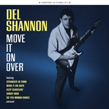 Del Shannon ‎| Move It On Over