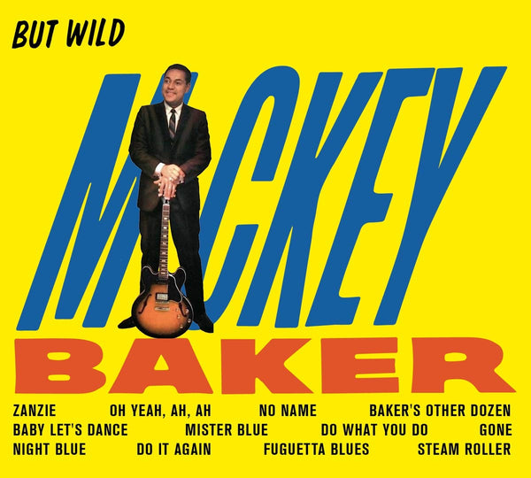 Baker, Mickey| But Wild