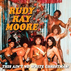 Moore, Rudy Ray |This Ain´t No White Christmas