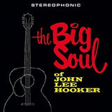John Lee Hooker|Big Soul*