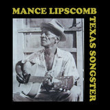 MANCE LIPSCOMB|TEXAS SONGSTER